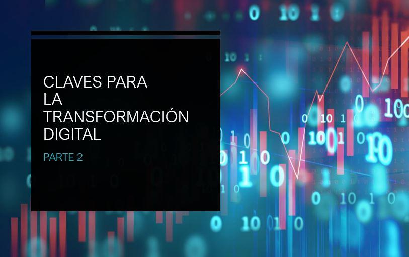 Claves para la Transformación Digital – parte2