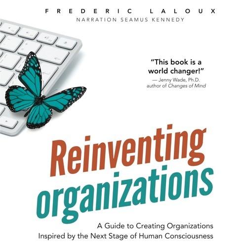Reinventar las Organizaciones, Evolución de la ColaboraciónHumana